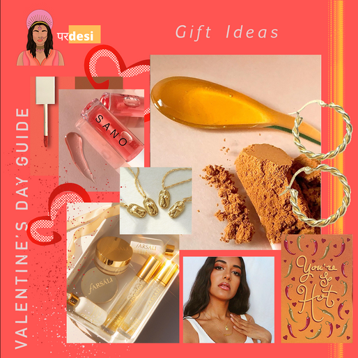 Pardesi's Guide to the Ultimate Valentine's and Galentine's Day