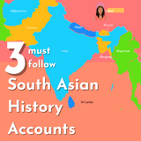 3 Must-Follow South Asian History Accounts