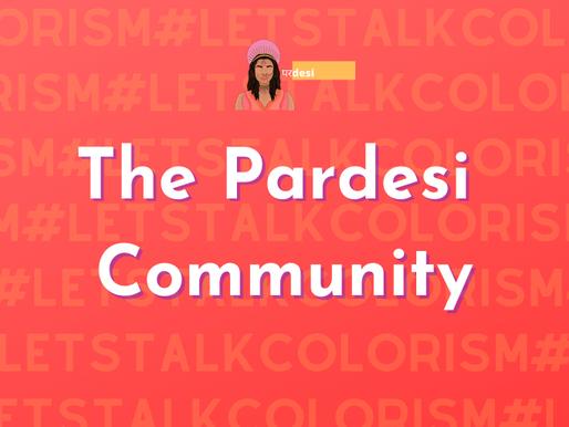 #LetsTalkColorism: The Pardesi Community