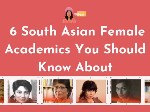 6 South Asian Female Academics You Should Know About