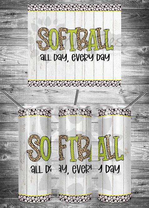 Softball-All Day Everyday Tumbler