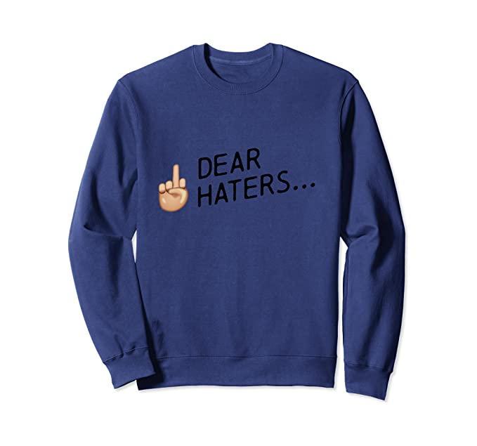 Haters Sweatshirt