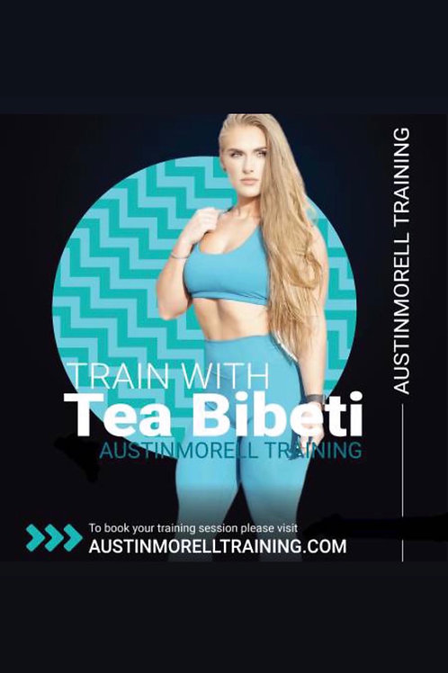 Train with Tea 5 x a week (3  months) 60 sessions