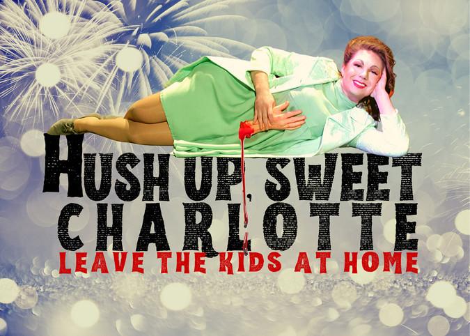 Hush Up Sweet Charlotte 2020