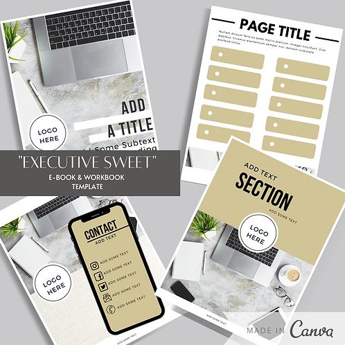 """Executive Sweet"" E-book & Workbook Template"