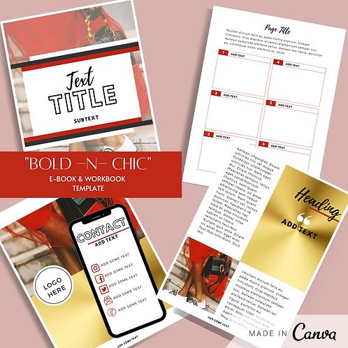 """""""Bold-N-Chic"""" E-book & Workbook Template"""
