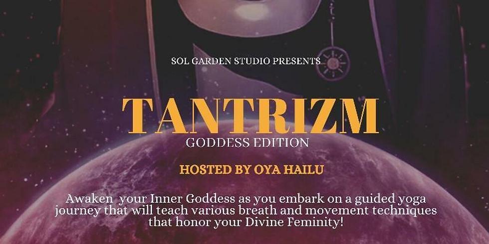 Tantrizum Goddess Edition