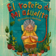 El ropero de mi abuelita I My Grandma's Wardrobe (Spanish & English Edition)