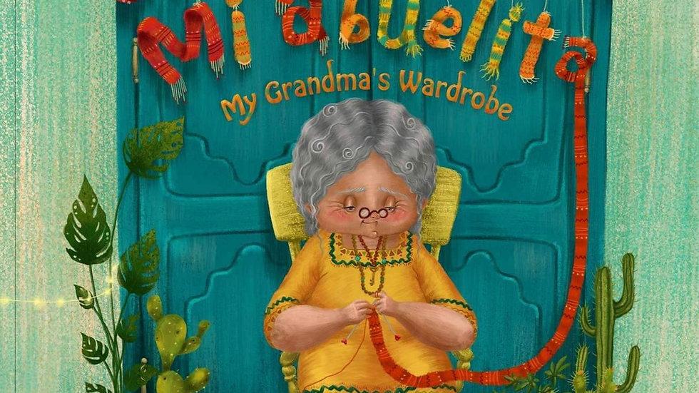 El ropero de mi abuelita - My Grandma's Wardrobe (Spanish and English Edition)
