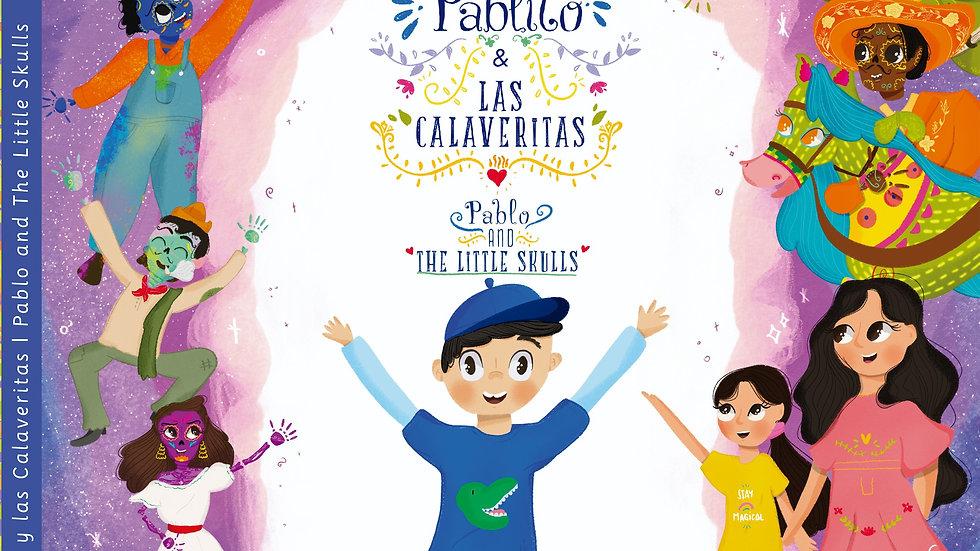 Pablito y las calaveritas - Pablo and The Little Skulls (Spanish and English)