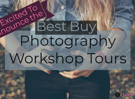 So Excited To Announce the - Best Buy Photography Workshop Tours