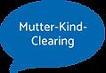 Sprechblase Mutter-Kind-Clearing