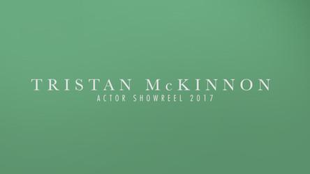 Actor Showreel - Tristan McKinnon