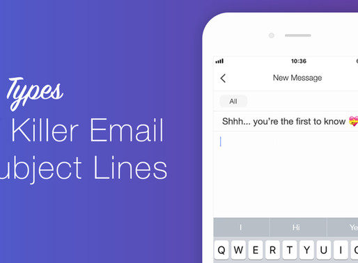 10 Types of Subject Lines That Will Boost Your Emails' Open Rates