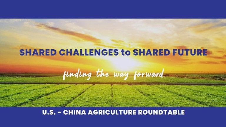 U.S. - CHINA AGRICULTURE ROUNDTABLE