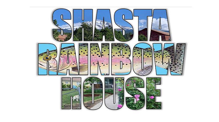 Shasta Rainbiow Houw