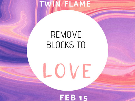 Manifesting Your Twin Flame : Removing Blocks to Love