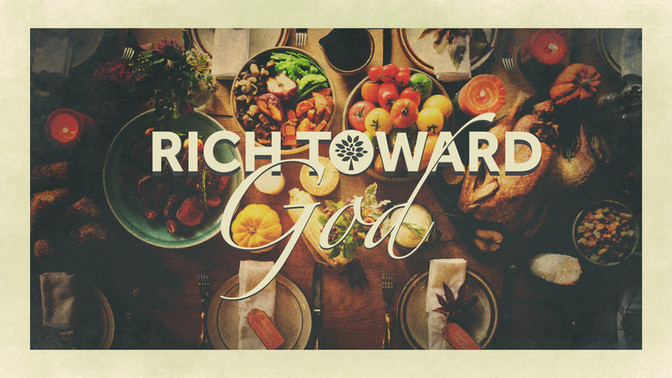 Rich Toward God