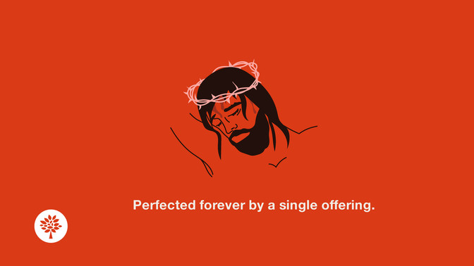 Perfected Forever By a Single Offering