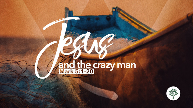 Jesus and the Crazy Man