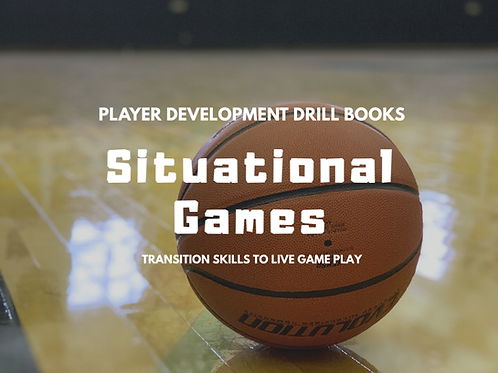 Situational Games: Transition Skills to Live Game Play