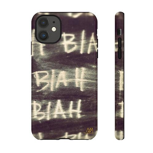 BLAH BLAH BLAH!-Tough Cases