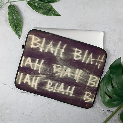 BLAH BLAH BLAH!-Laptop Sleeve