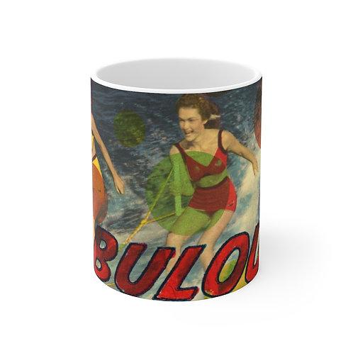 Fabulous!-White Ceramic Mug