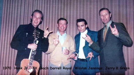 Hank Jr, Darrel Royal, Waylon, and Jerry K. Green in 1970
