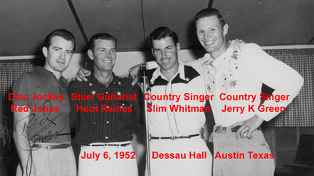Red, Hoot, Slim and Jerry K. Green