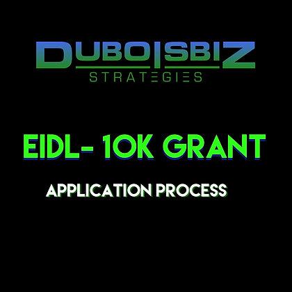 EIDL - 10K Grant Application Process