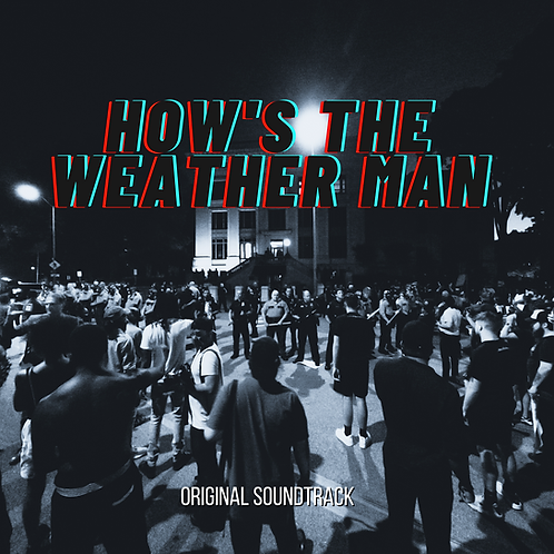 Hows The Weather Man Soundtrack