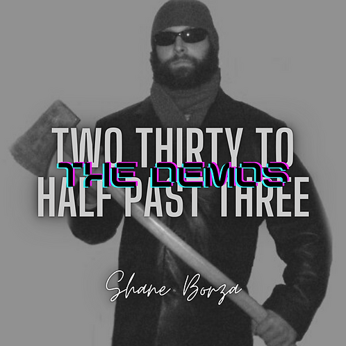 Two Thirty To Half Past Three - THE DEMOS