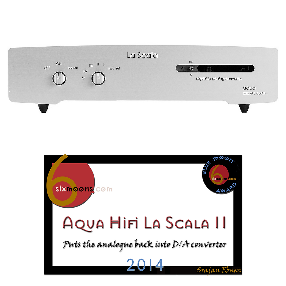 Aqua Acoustic La Scala DAC with Blue Moon Award
