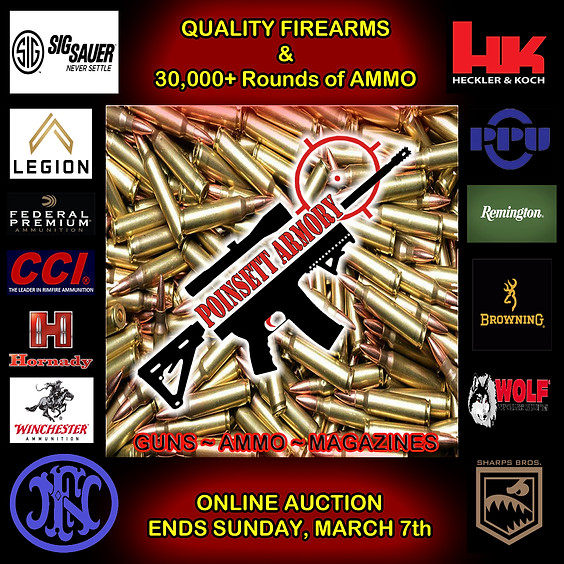 Quality Firearms & 30,000+ Rounds of New Ammo Online Auction