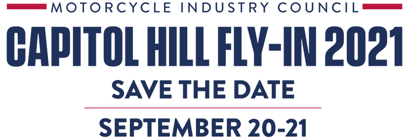 Motorcycle Industry Council Capitol Hill Fly-In 2021. Save the Date September 20-21.