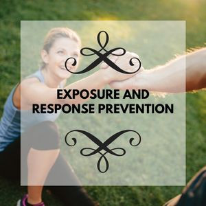 Exposure and Response Prevention Therapy