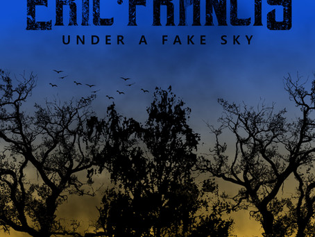 "Eric Francis Releases Instrumental Version of Latest LP ""Under A Fake Sky"""