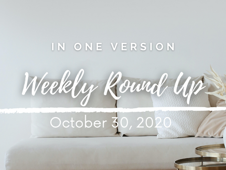Weekly Round Up: October 30, 2020