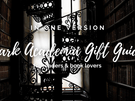 Gift Guide: dark academia gift ideas for readers & book lovers