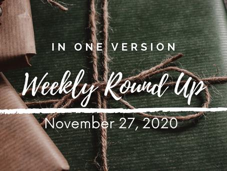 Weekly Round Up: November 27, 2020