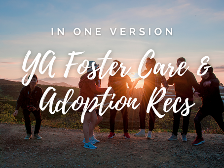 Young Adult Book Recommendations (foster care & adoption stories)