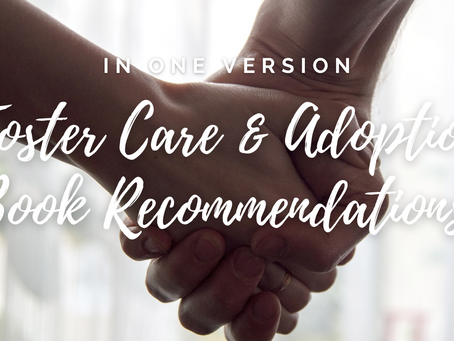 Foster Care & Adoption Book Recommendations