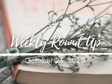 Weekly Round Up: October 23, 2020