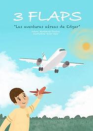 3 Flaps. Las aventuras aéreas de Edgar