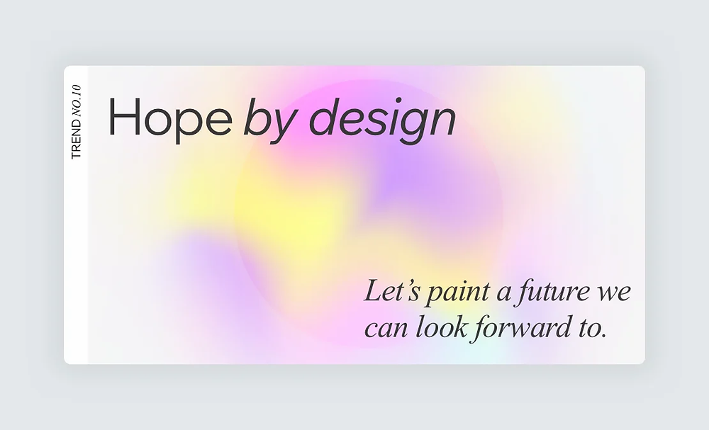 """A screenshot of trend number 10, """"Hope by design,"""" on Editor X's 2021 Web Design Trends Report"""