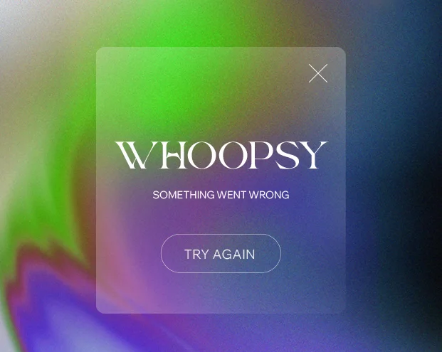 """An error message reading """"Whoopsy, something went wrong. Try Again"""""""