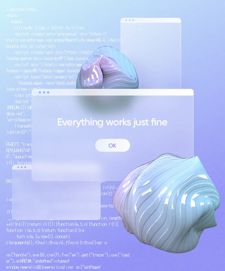"""Transparent browser popups, one of them reading """"Everything works just fine"""" with a button that says """"OK""""."""