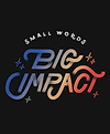 Small words big impact