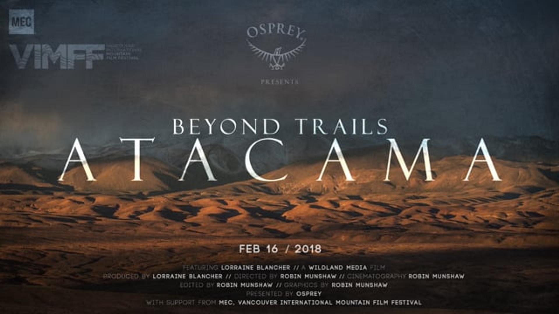 Osprey Packs // Beyond Trails: Atacama